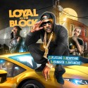 Loyal To The Block mixtape cover art