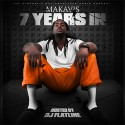 Makavis - 7 Years In mixtape cover art
