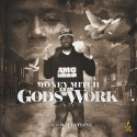Money Mitch - Gods Work mixtape cover art