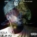 Sola - DeJa Vu mixtape cover art
