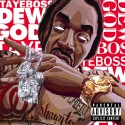 Taye Boss - Dew God mixtape cover art