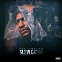 Tre Dollas - Slow Grind mixtape cover art