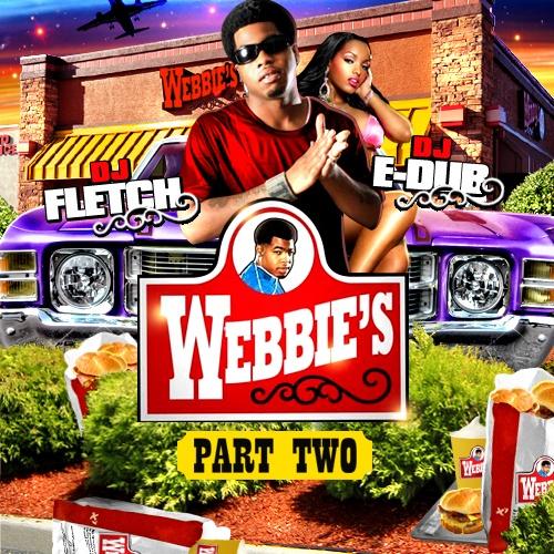 DJ Fletch & DJ E-Dub Present Webbie – Webbie's Pt. 2 [Mixtape]
