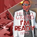 H.U.N.I.D Grand - I'm Ready mixtape cover art