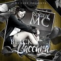 Rogue MC - The Black Baccara mixtape cover art