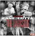 Cash & Gutta - The Dark Side (Hosted By Moptop) mixtape cover art