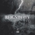 Reign On The City mixtape cover art