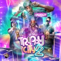 Trippy City 2 mixtape cover art