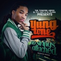 Yung Tone - No Strings Attached mixtape cover art
