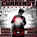 Curren$y - Kicks, Video Games, Movies & Chicks mixtape cover art