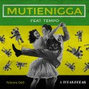 MutieNigga - A Todas Horas EP mixtape cover art