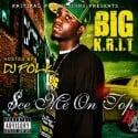 Big K.R.I.T. - See Me On Top 2 mixtape cover art