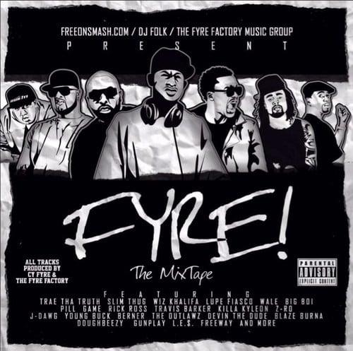 Cy Fyre – Fyre The Mixtape [Mixtape]