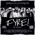 Cy Fyre - Fyre The Mixtape mixtape cover art
