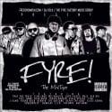 Cy Fyre - Fyre The Mixtape mixtape cover art