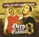 Deep N Da Game 8 (Hosted By Ludacris & Young Dro) mixtape cover art