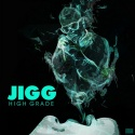 Jigg - High Grade mixtape cover art