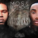 M.O.S. & B Stacks - Mo Stacks mixtape cover art