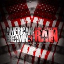 Rain - American Dreamin 3 mixtape cover art