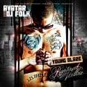 Avatar Young Blaze - Baptized In Vodka mixtape cover art