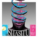 Shash'U - Thru Da Night mixtape cover art