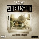 2Lane DC - #Real$hit mixtape cover art