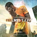 3 Staxxx - Feel My Flow mixtape cover art