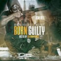 ATM Rell - Born Guilty mixtape cover art