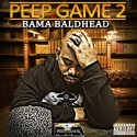 Bama Baldhead - Peep Game 2 mixtape cover art