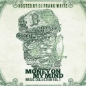 Big Gen - Money On My Mind mixtape cover art