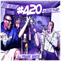 Big Gunt & Cleeze Purp - #420 mixtape cover art