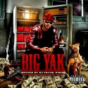Big Yak - Big Yak mixtape cover art
