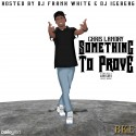 Chris Landry - Something To Prove mixtape cover art