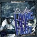 D-Aye - Livin Life Fast 3 mixtape cover art