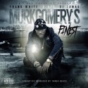 D-Aye - Murkgomery's Finest mixtape cover art