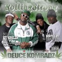 Deuce Komradz - Rolling Strong mixtape cover art