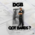 DGB - Got Bands? mixtape cover art