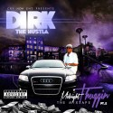 Dirk The Hustla - Midnight Thuggin 2 mixtape cover art
