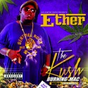 Ether - The Kush Burning Mac mixtape cover art