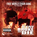 Free World Chain Gang - Stay Broke And Die mixtape cover art