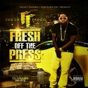 Fresh Fargo - Fresh Off The Press mixtape cover art