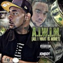 Jonboy - All I Want Is Money mixtape cover art