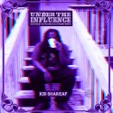 Kid Shareaf - Under The Influence mixtape cover art
