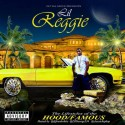 Lil Reggie - The Lifestyles Of The Hood / Famous mixtape cover art