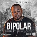 Lt. Jay - Bipolar mixtape cover art