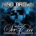 Nino Brown - We Don't See Em 3 mixtape cover art