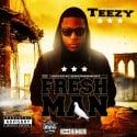 Teezy - Tru Freshman mixtape cover art