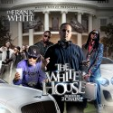 The White House (Hosted By 2 Chainz) mixtape cover art