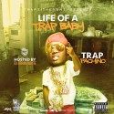 Trap Pachino - Life Of A Trap Baby mixtape cover art