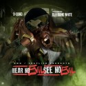 X-Quad - Hear No Evil, See No Evil mixtape cover art